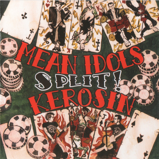 Mean Idols + Kerosin - Split