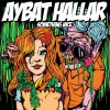 Aybat Hallar - Something Nice