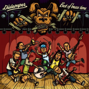 Distemper - Best Of Brass Time